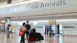 بريطانيا تحظر دخول المسافرين القادمين إليها من دول الحظر قبل مرور 10 أيام